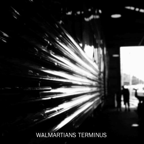 Walmartians - Terminus (2014)