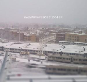 Walmartians - 909 2 1504 EP
